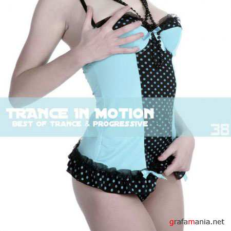 Trance In Motion Vol.38 (2010)