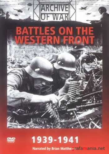����� �� �������� ������ 1939-1942 / The Battles On The Western Front (1991) DVDRip