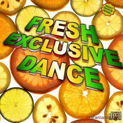 Fresh Exclusive Dance (2010)