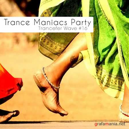 Trance Maniacs Party: Trancefer Wave #16 (2010)