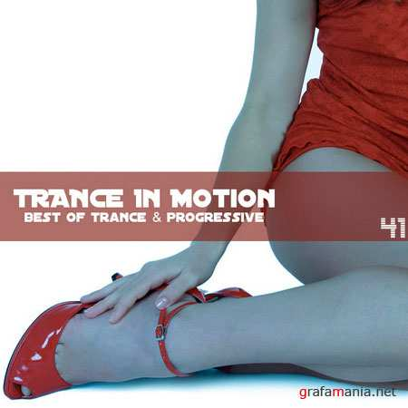 Trance In Motion Vol.41 (2010)