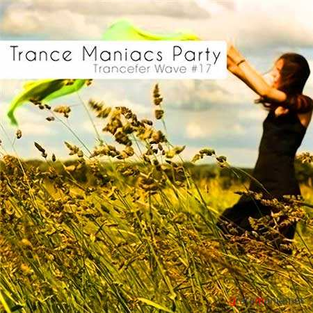 Trance Maniacs Party: Trancefer Wave #17 (2010)