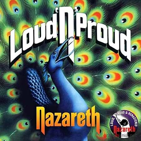 Nazareth - Loud N Proud (Remastered Expanded Version) (2010)