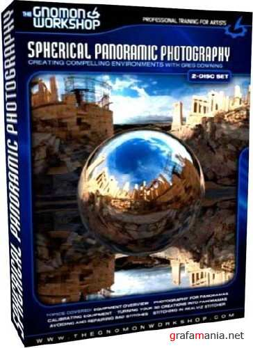 The Gnomon Workshop – Spherical Panoramic Photography [2 DVD]