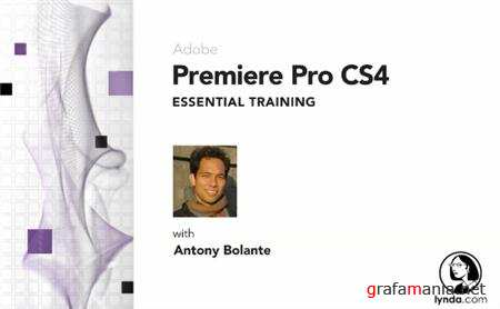 Lynda.com Premiere Pro CS4 Essential Training
