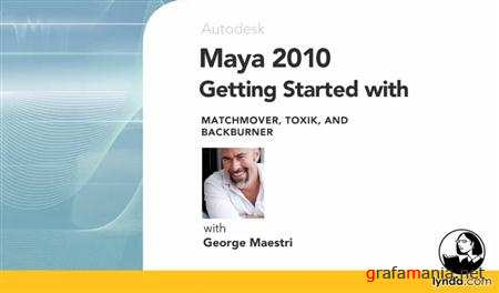 Lynda.com Maya 2010 Getting Started With MatchMover Toxik And BackBurner DVD