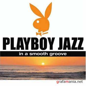 VA - Playboy Jazz: In a Smooth Groove