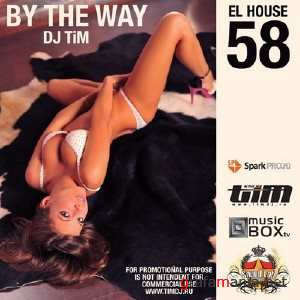 "Dj TiM - El House 58 ""By the way"" (2010) MP3(������ ������)"