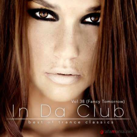 In Da Club Vol.38 (Fancy Tomorrow) (2010)