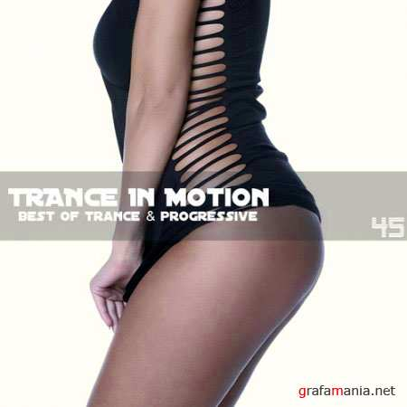 Trance In Motion Vol.45 (2010)