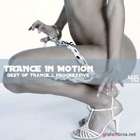 Trance In Motion Vol.46 (2010)