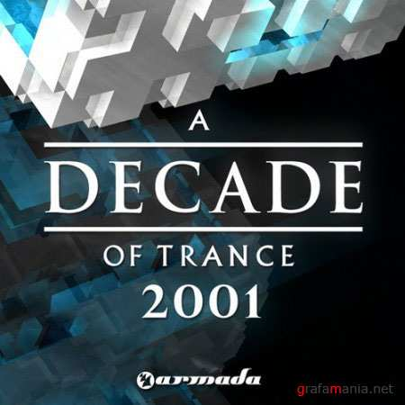 A Decade of Trance 2001 (2010)