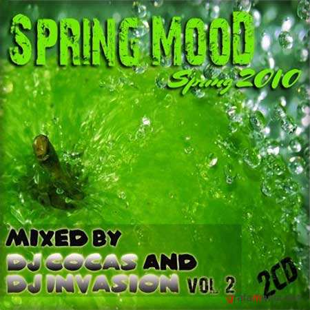 Spring mood vol.2 - mixed by Dj Invasion & Dj Cocas (2010)