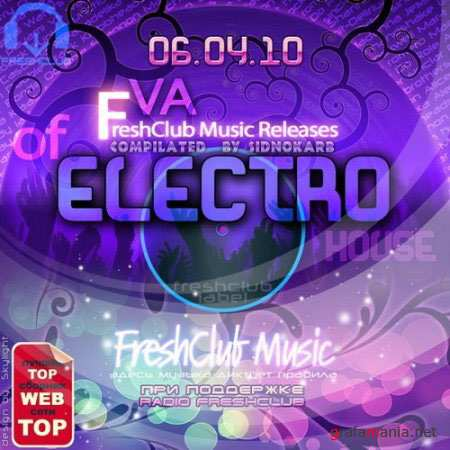 FreshClub Music Releases of Electro House (06.04.2010)
