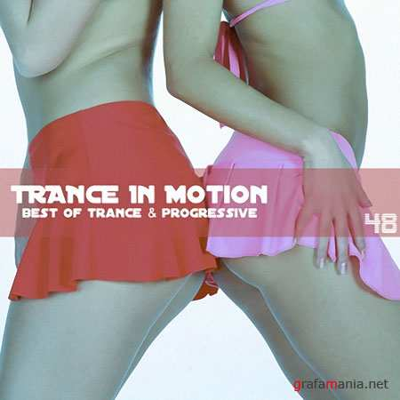 Trance In Motion Vol.48 (2010)