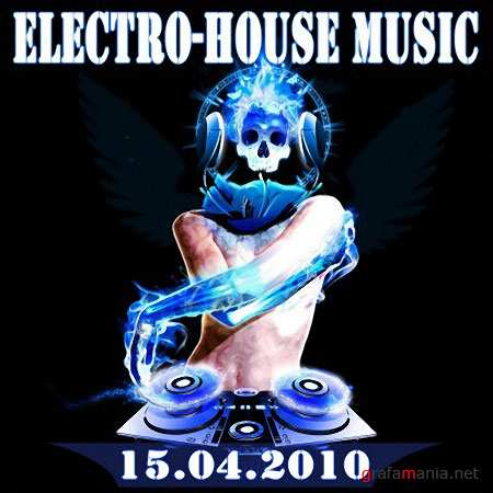 Electro-House Music (15.04.2010)