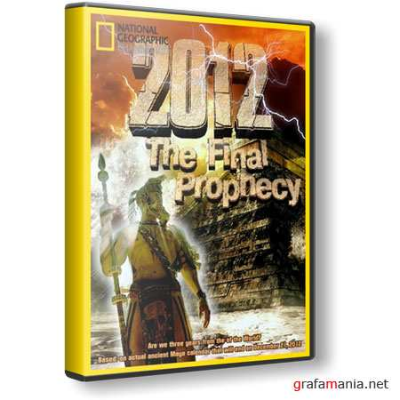 2012 ��������� ������������ ���� / 2012 The Final Prophecy (2009 / HDTVRip)