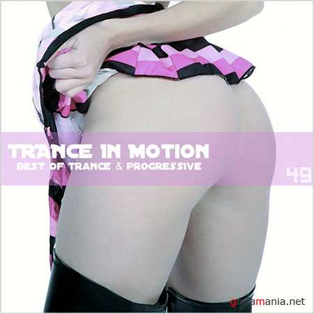 Trance In Motion Vol.49 (2010)