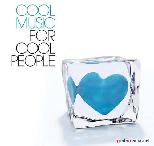 VA - Cool Music For Cool People(2010)