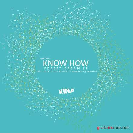 Know How - Forest Dream EP (2010)