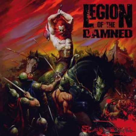 Legion Of The Damned – Slaughtering (2010)