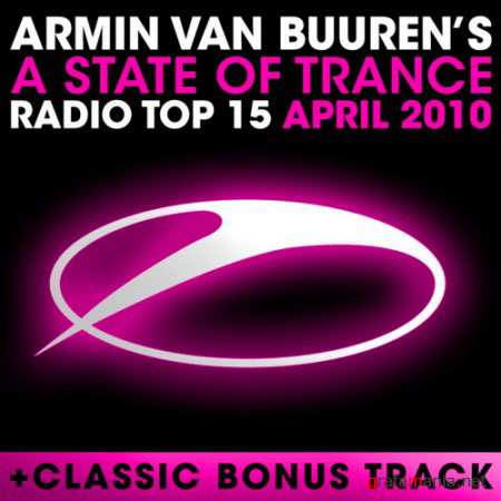 A State Of Trance: Radio Top 15 April 2010 (2010)