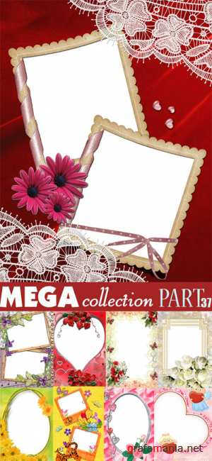 Frames - Mega collection. Part 37