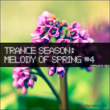 Trance Season: Melody of Spring #4 (Compiled by qbus/2010)