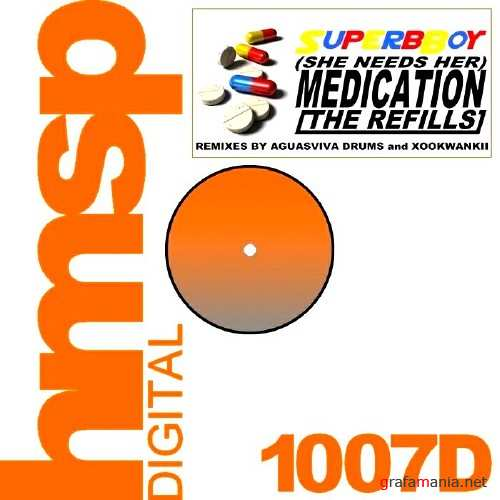 Superboy - Medication(The Refills)(2010)