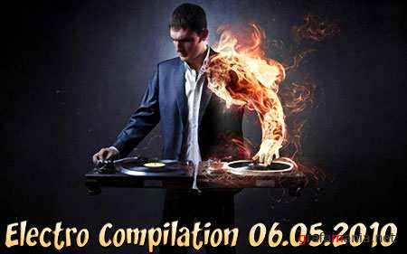 Electro Compilation (06.05.2010)