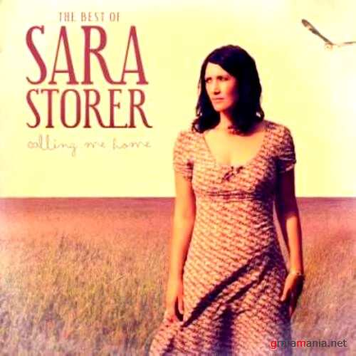 Sara Storer – Calling Me Home The Best Of (Collectors Edition) (2010)