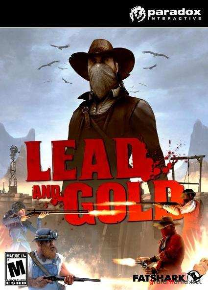 Lead and Gold: Gangs of the Wild West / Lead and Gold: Быстрые и мертвые (2010/ENG/RePack)