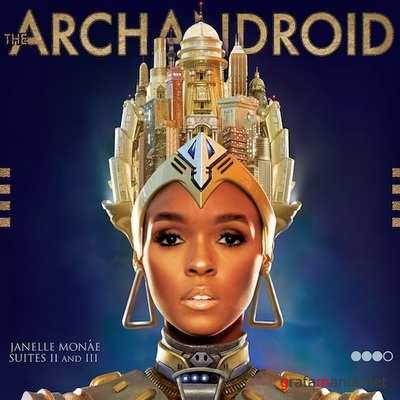 Janelle Monae - The ArchAndroid (2010)