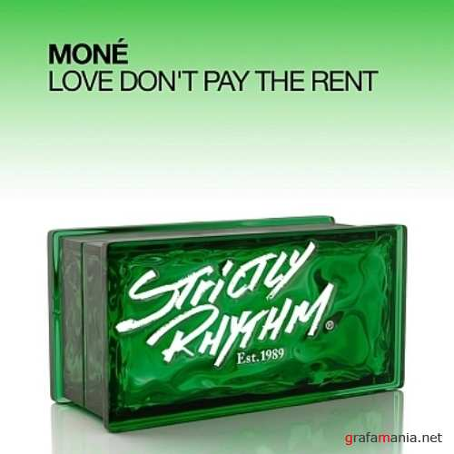 Mone – Love Dont Pay The Rent (2010)