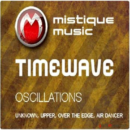 Timewave - Oscillations EP (2010)