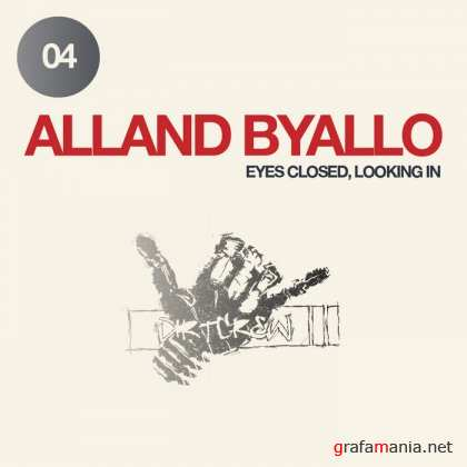 Alland Byallo – Eyes Closed Looking In (2010)