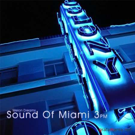 VA - Sound Of Miami 3pm (2010)
