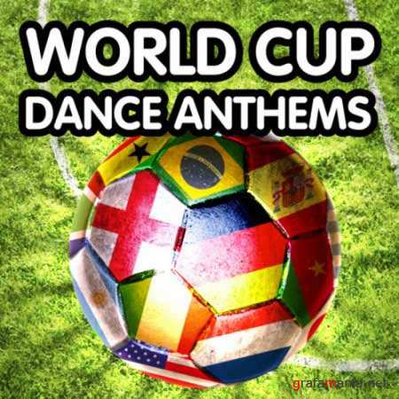 VA - World Cup Dance Anthems (2010)