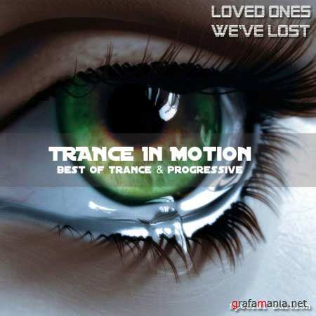 VA - Trance In Motion (Loved Ones We've Lost) (Mixed By E.S.) (2010)