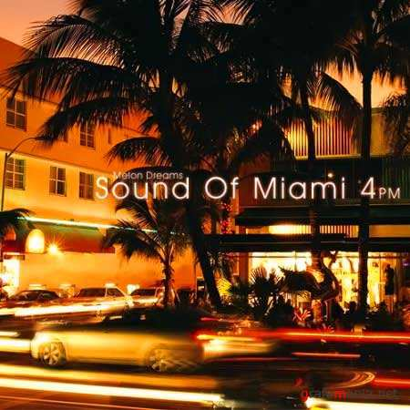VA - Sound Of Miami 4pm (2010)