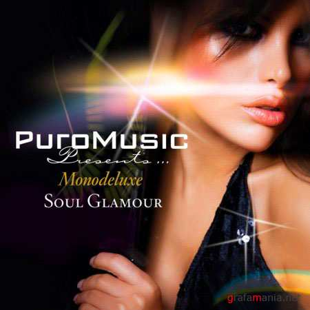Monodeluxe feat Paola - Soul Glamour (26 June 2010)