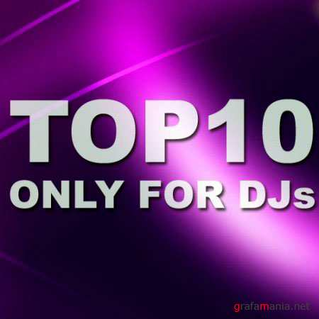 VA - Top 10 Only For Djs (29 June 2010)