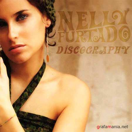 Nelly Furtado - Discography (2000 - 2009)