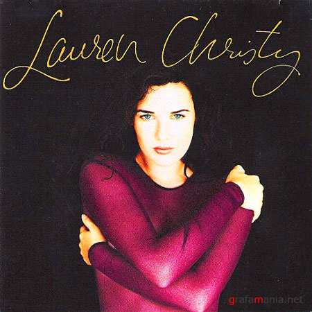 Lauren Christy - Two albums (1994 - 1997)