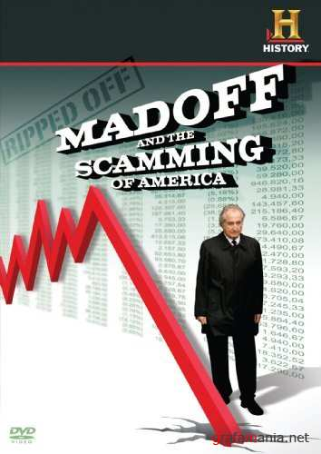 Как Мейдофф развел Америку / Ripped Off: Madoff and the Scamming of America (2009) SATRip