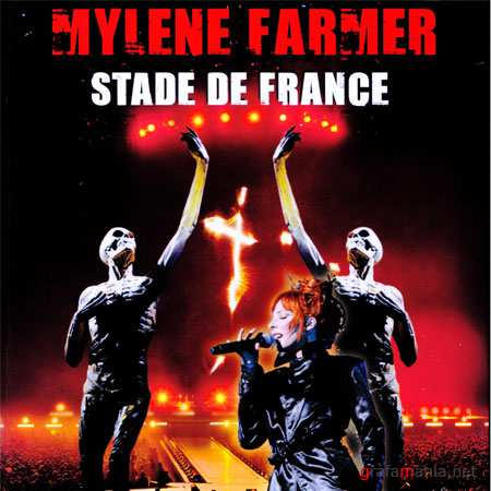 Mylene Farmer - Stade de France + Bonus (2010/Pop/DVDRip)