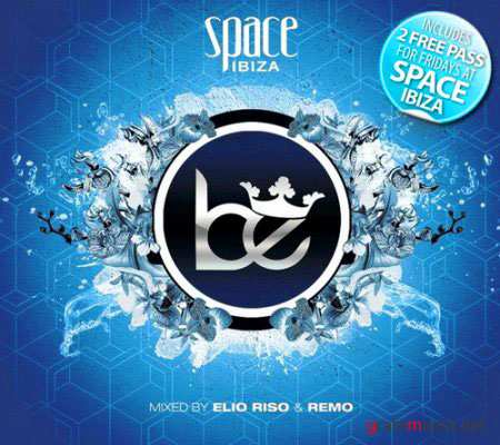 VA - Space Ibiza Be (mixed by Elio Riso & Remo) (4 August 2010)