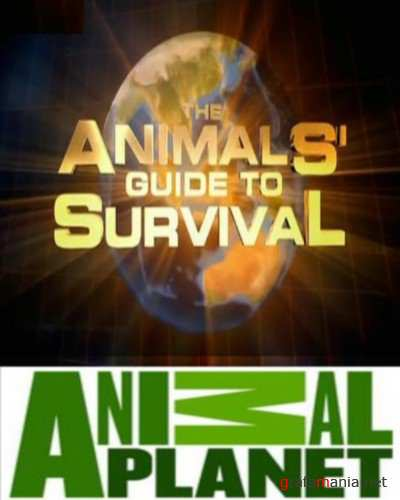 ��� ������ �������� / The Animals' guide to Survival (2009) SatRip
