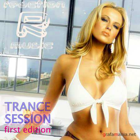VA - Reaction Music Trance Session first edition (8 august 2010)