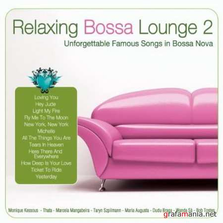 Relaxing Bossa Lounge 2 (2010)